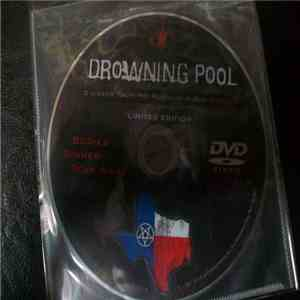 Drowning Pool  - 3 Videos From The Platinum Album Sinner download mp3 flac