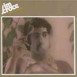 Jim Croce - I Got A Name download mp3 flac