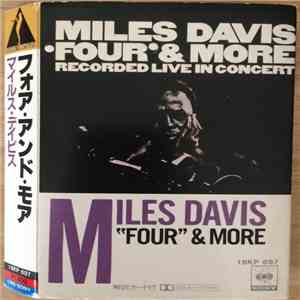 Miles Davis - 'Four' & More - Recorded Live In Concert download mp3 flac