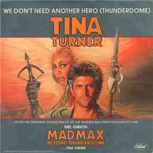 Tina Turner - We Don't Need Another Hero (Thunderdome) download mp3 flac