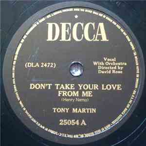 Tony Martin  - Don't Take Your Love From Me / I'm Stepping Out With A Memory Tonight download mp3 flac